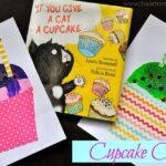 """If You Give A Cat A Cupcake"" Cupcake Craft"