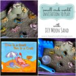 Small Crab World Invitation to Play with DIY Moon Sand