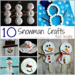 10 Snowman Crafts for Kids