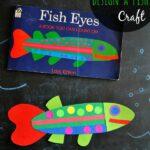 """Fish Eyes"" Design-A-Fish Craft"
