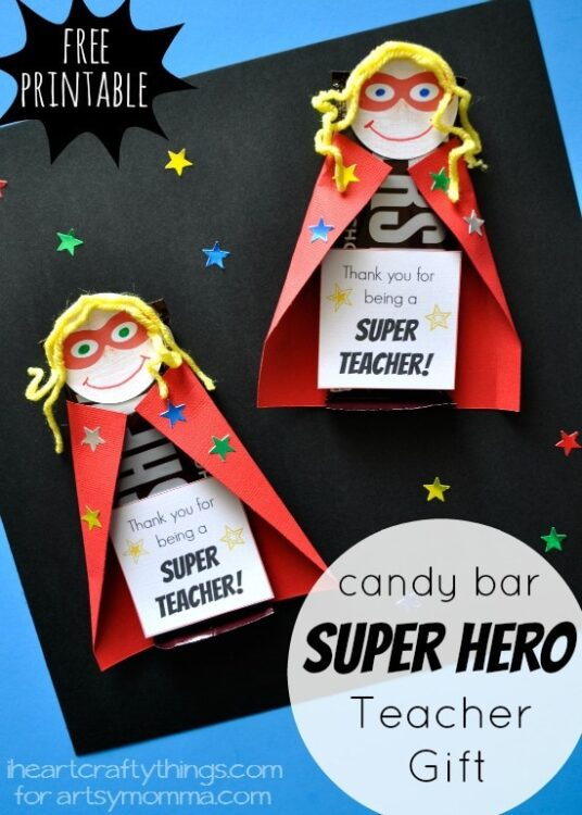 Favorite Super Hero Candy Bar Teacher Appreciation Gift | I Heart Crafty Things OB45