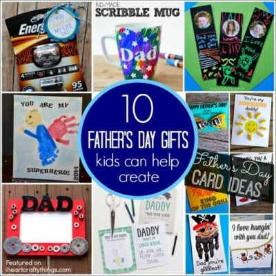 Top 10 Father's Day Gifts Kids can help Create