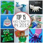 Top 15 Kid Crafts in 2015