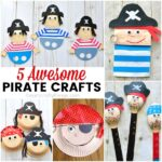 5 Awesome Pirate Crafts for Kids