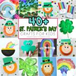 St. Patrick's Day Crafts for Kids -40+ Art and Craft Project Ideas for all ages