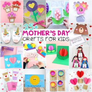 25+ Best Mother's Day crafts for kids -Easy Mother's Day cards, flower crafts and gifts for kids to make for mom and grandma