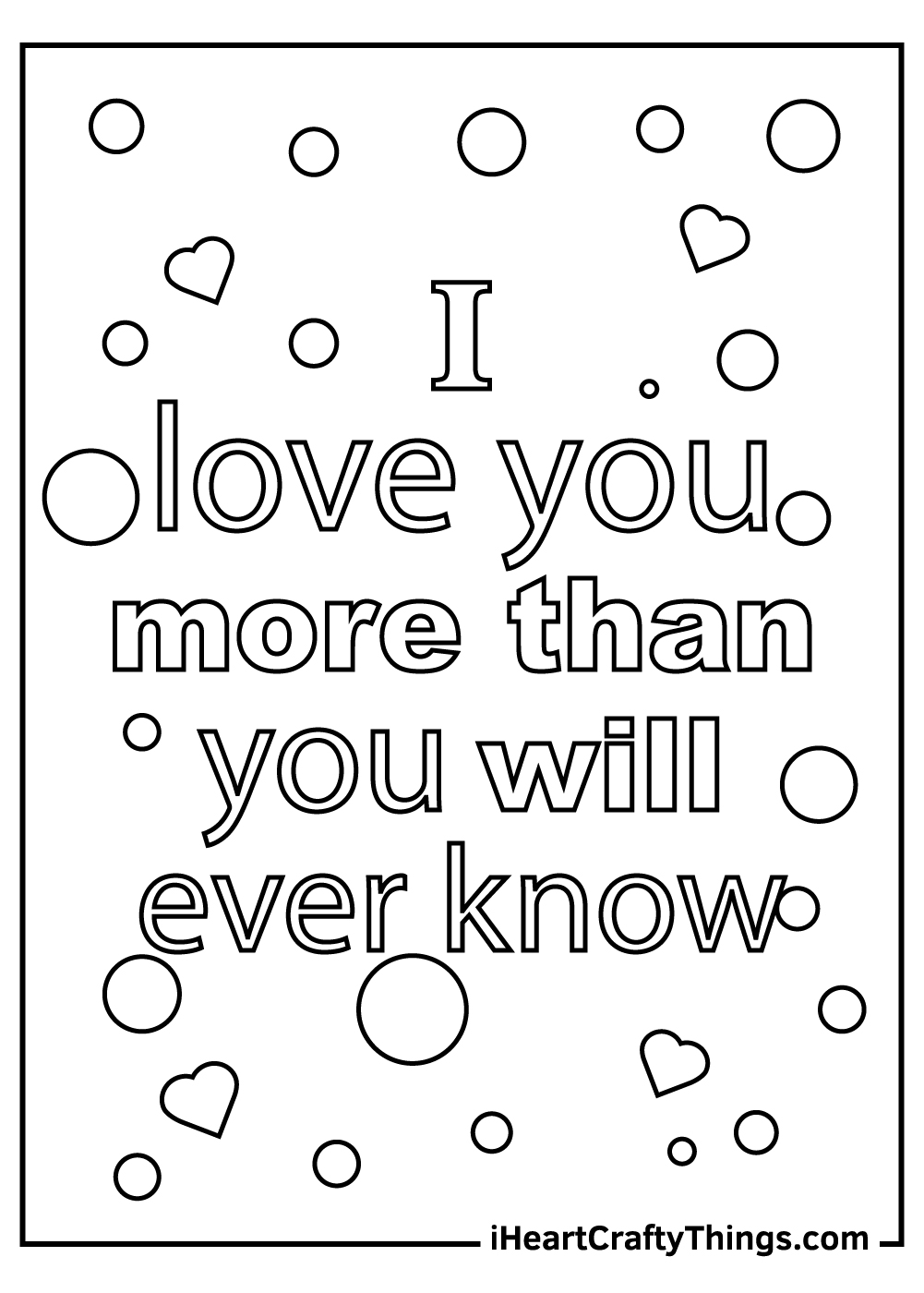 I love you more than you will ever know coloring pages