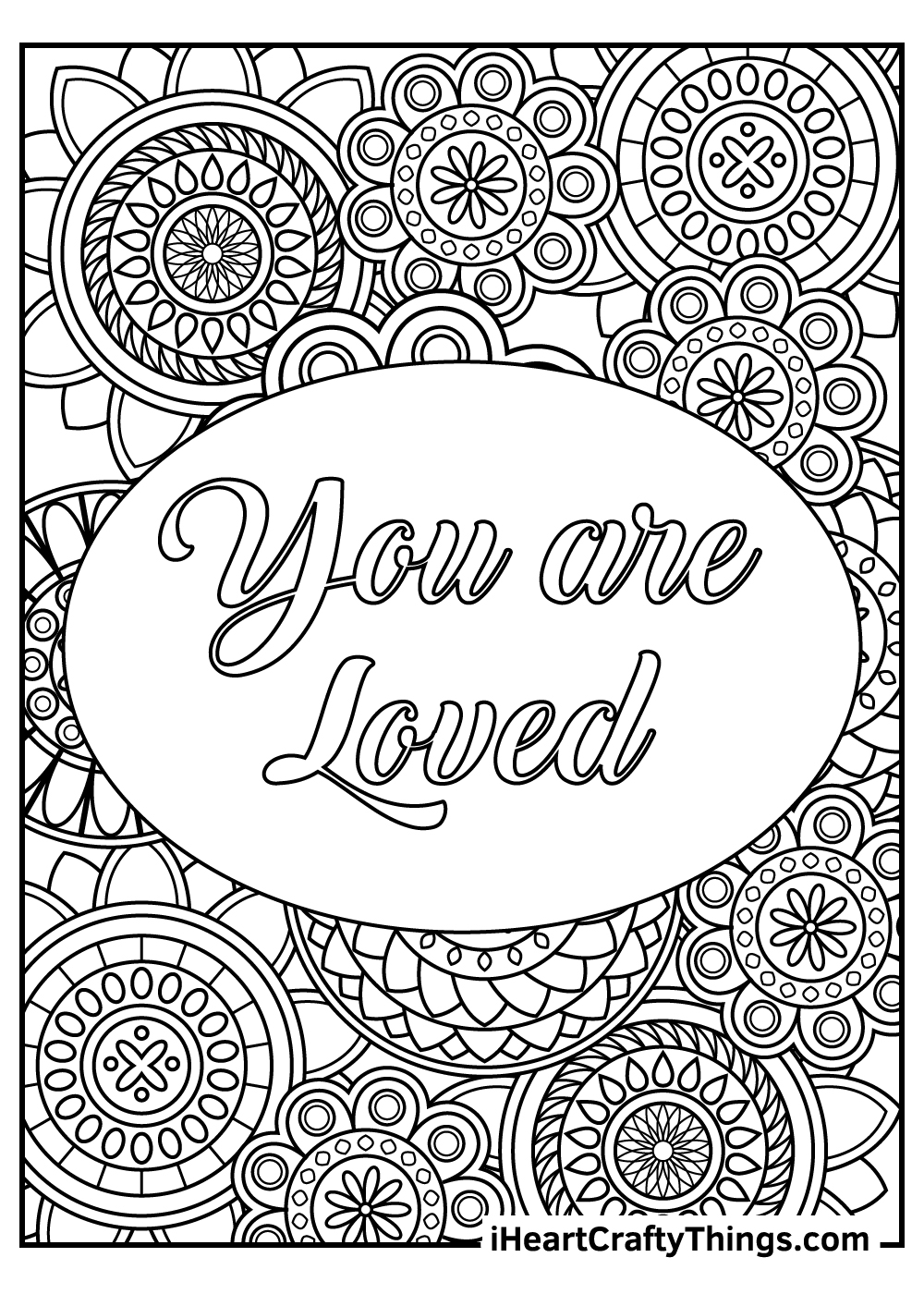 you are loved stress relief coloring pages free printable